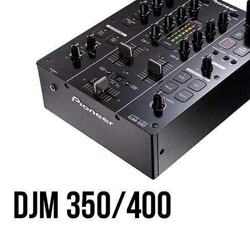 Pioneer DJM 350/400